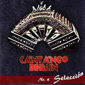 Cantango Berlin - Selección (2013)
