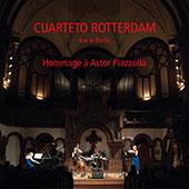 Cuarteto Rotterdam - Hommage à Astor Piazzolla (2015)